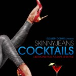 Skinny Jeans Cocktails book cover